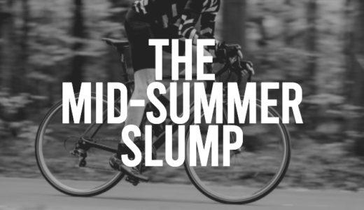 冬からトレーニングを頑張ってるサイクリストは春や夏頃に訪れる不調『ミッドサマースランプ(The Mid-Summer Slump)』に気を付けよう